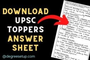 Answer Writing Strategy Of UPSC Toppers! With 5 Years Toppers Sheets.