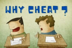 Why students Cheat? 5 Solid Reasons why they cheat in exams.